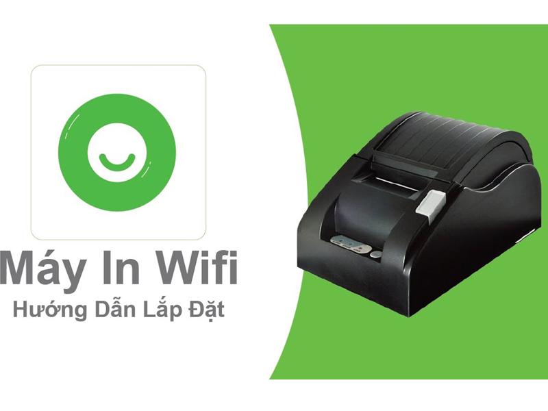 Thực hiện kết nối máy in qua wifi