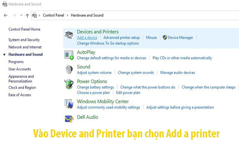 Device and Printer bạn chọn Add a printer