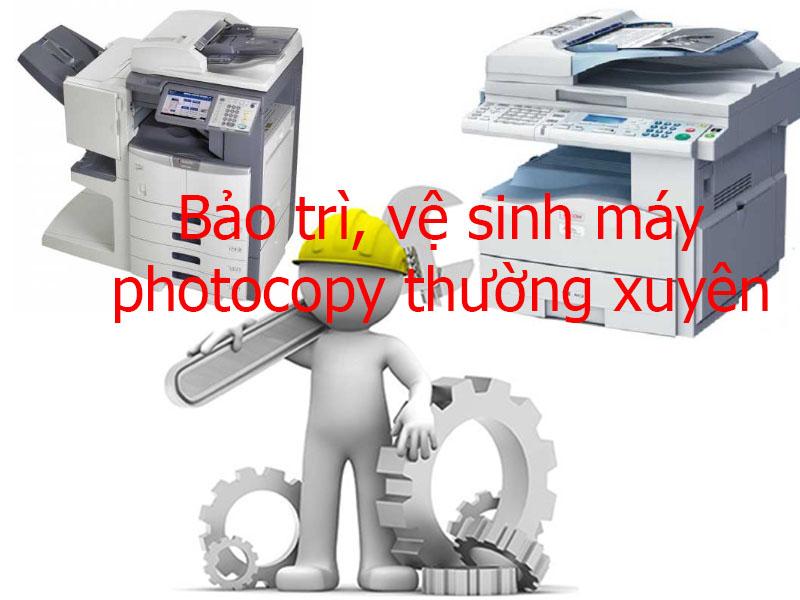Thường xuyên vệ sinh và bảo trì máy photocopy